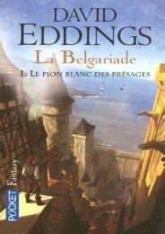 Le pion blanc des presages - Eddings,David