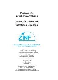 Zentrum für Infektionsforschung Research Center for Infectious ...