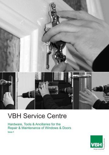 Service Centre (Products for Window & Door Repair ... - Vbh (Gb)