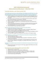 Delårsrapport jan-dec 2012 - Kopylovskoye