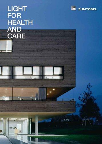 LIGHT FOR HEALTH AND CARE - Zumtobel