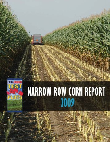 the Farm Journal Test Plot Narrow Row Corn Report - AgWeb