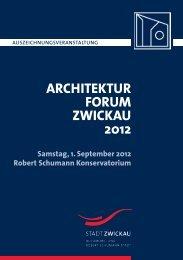 architekturforum zwickau 2012 - Stadt Zwickau