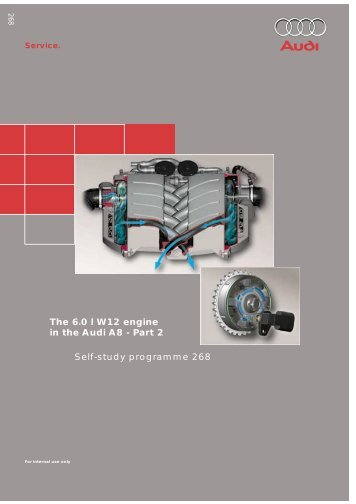 The 6.0 l W12 engine in the Audi A8 - Part 2 Self-study ... - Volkspage