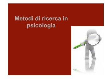 Metodi di ricerca in psicologia - Lettere e Filosofia