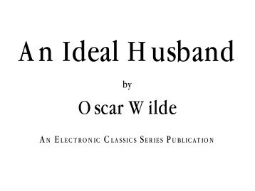 An Ideal Husband - Pennsylvania State University