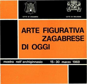 ARTE FIGURATIVA ZAGABRESE Dl OGGI