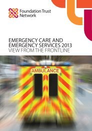 Emergency care and emergency services 2013 - Foundation Trust ...