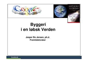 (Microsoft PowerPoint - Byggeri i en l\370bsk verden)