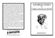 Anarquismo y organizacion - Folletos Libertad