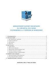 jednostkowy raport kwartalny za i kwartał 2013 roku playmakers sa z ...