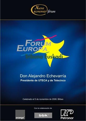 Don Alejandro Echevarría - Nueva Economía Fórum