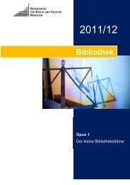 Opus1_2011_2012 - Hochschule für Musik und Theater München
