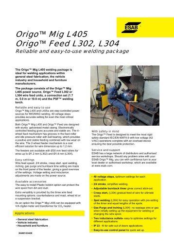Origo™ Mig L405 Origo™ Feed L302, L304