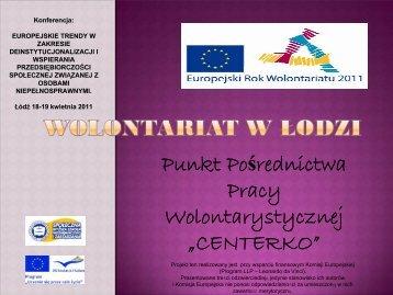 """Punkt Pośrednictwa Pracy Wolontarystycznej """"CENTERKO"""" - PAO"""