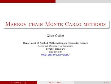 Markov chain Monte Carlo methods - the IMM department