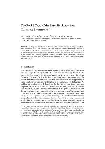 The Real Effects of the Euro: Evidence from Corporate Investments⋆