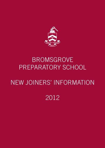 bromsgrove preparatory school new joiners' information 2012