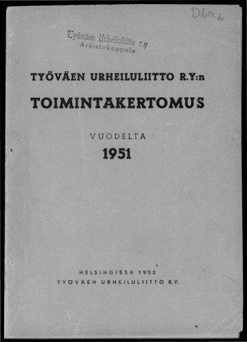 2818_SUa_TUL_toimintakertomukset_1951_1.pdf ... - Urheilumuseo
