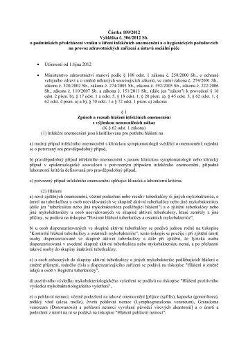 vyhláška č. 306/2012 Sb. o podmínkách předcházení vzniku a šíření ...