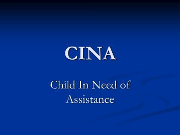 CINA: Child in Need of Assistance - Drake University Law School
