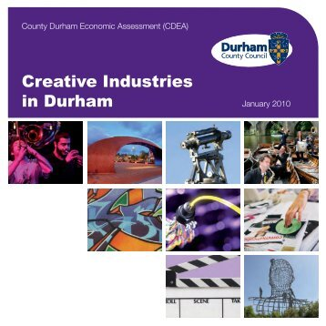 Creative Industries in Durham.pdf - Durham County Council
