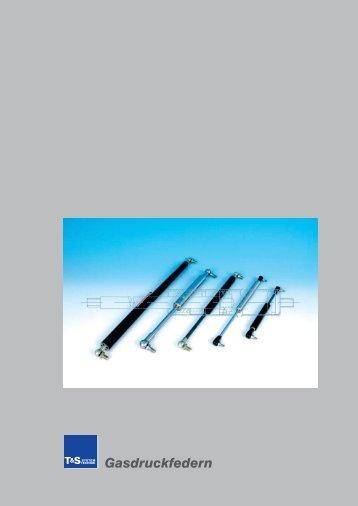 Katalog Gasdruckfedern NEU.indd - T&S Systemtechnik GmbH und ...