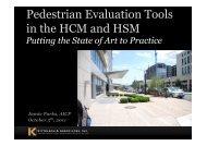 Pedestrian Evaluation Tools in the 2010 Highway - Walk21