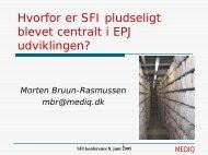 Hvorfor er SFI pludselig blevet centralt i EPJ ... - EPJ-Observatoriet
