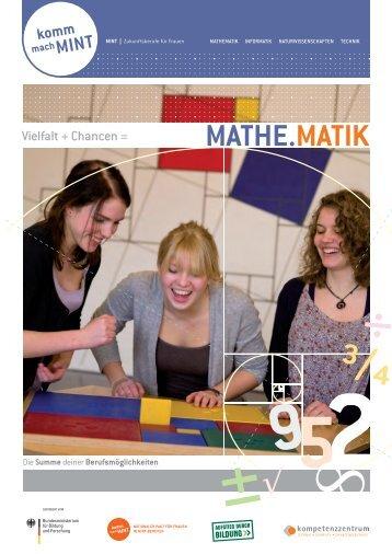 Mathe-Broschuere.pdf (16,91 MB) - Komm, mach MINT