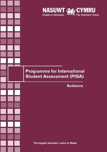 Guidance on PISA Wales English - NASUWT