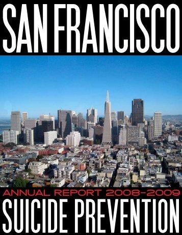 ANNUAL REPORT 2008—2009 - San Francisco Suicide Prevention