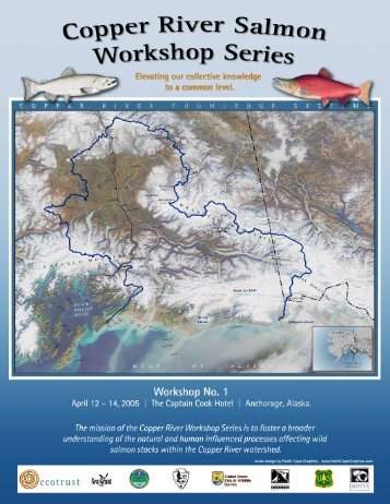 Copper River Salmon Workshop Series 1 Proceedings - Ecotrust