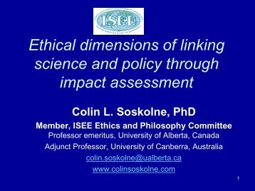 Ethical dimensions of linking science and policy ... - Colin Soskolne