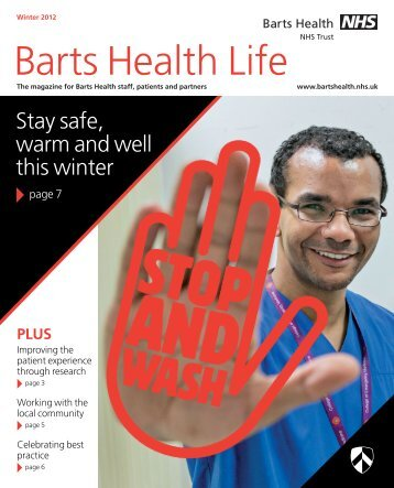 BH life issue 3 v3.qxd:Layout 1 - Barts Health NHS Trust