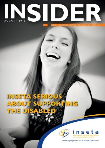 INSETA SERIOUS AbOUT SUppORTING THE DISAbLED