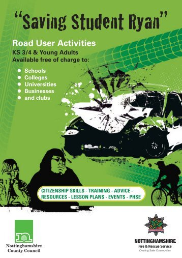 Road user activities guide - Nottinghamshire Fire and Rescue Service