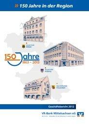 Der Geschäftsbericht 2012 als Download. - VR-Bank Mittelsachsen eG