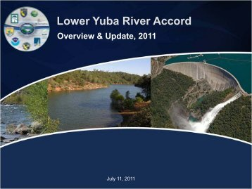 RMT Symposium Johnson Overview 7-2011 - Lower Yuba River ...