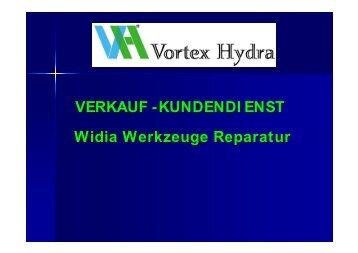 Widia Werkzeug Reparatur - Vortex Hydra