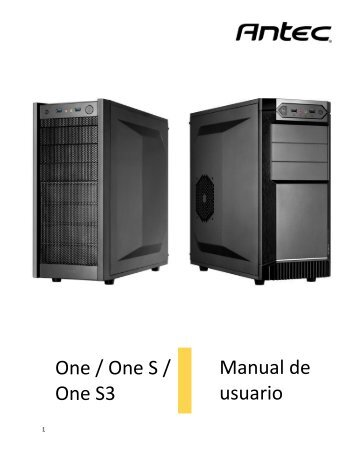 One / One S / One S3 Manual de usuario - Antec