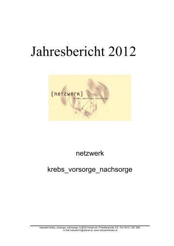 Jahresbericht 2012 - Netzwerk Krebs