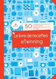 Le livre de recettes eTwinning 2011 - European Schoolnet