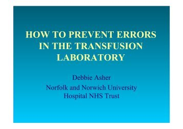HOW TO PREVENT ERRORS IN THE TRANSFUSION LABORATORY