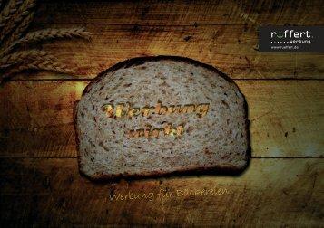 Werbung für Bäckereien. Outdoor- & Indoorwerbung