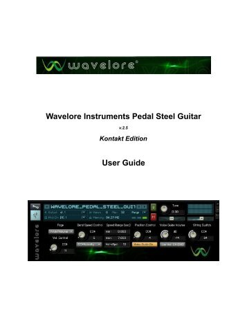 Wavelore Instruments Pedal Steel Guitar User Guide