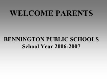 BENNINGTON PUBLIC SCHOOLS - ESU #3 - Educational Service ...