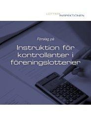 Instruktion för kontrollanter i föreningslotterier - Lotteriinspektionen