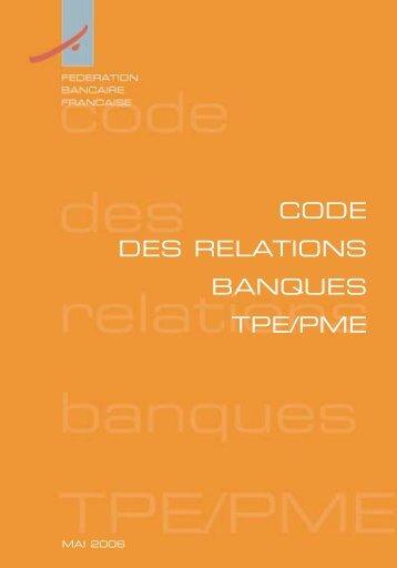 code des relations banques tpe/pme - Groupe Crédit du Nord