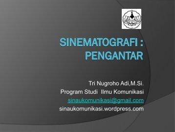 Sinematografi : Pengantar - S1 Ilmu Komunikasi UNSOED